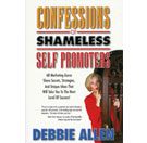 Confessions of Shameless Self Promoters (Book)